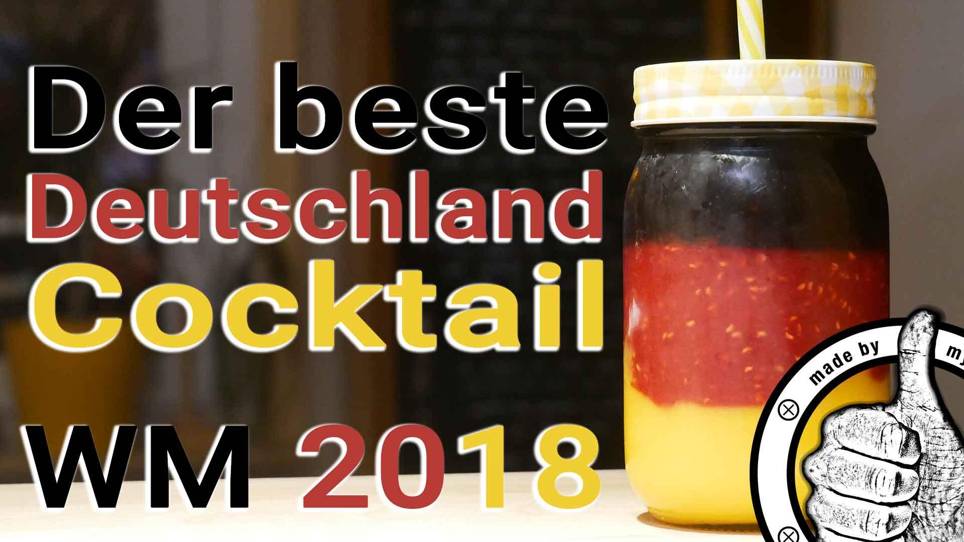 Der Deutschland WM Cocktail erstrahlt in den Landesfarben Schwarz, Rot, Gold
